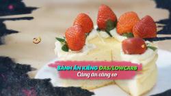 Hướng dẫn làm bánh ăn kiêng Das