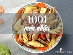 Tổng hợp 30 công thức những món nhậu ngon và dễ