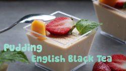 Học cách làm Pudding trà đen thơm ngon – lạ vị