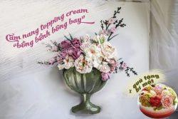 Qùa tặng đặc biệt khi mua khóa học Online Cẩm nang hướng dẫn làm bánh ngọt topping cream phong cách Hàn Quốc